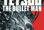 Tetsuo - The Bullet Man