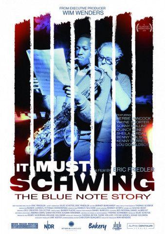 """""""It Must Schwing!"""" erzählt die Geschichte von Blue Note Records, einem der wichtigsten Jazz-Label der Welt."""