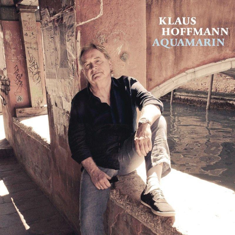 """Das neue Album von Klaus Hoffmann heißt """"Aquamarin""""."""