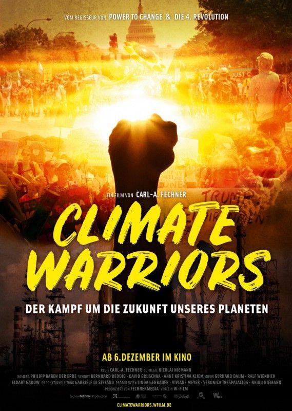 """Carl-A. Fechners und Nicolai Niemanns Dokumentarfilm """"Climate Warriors"""" beschäftigt sich mit Klimaaktivisten in aller Welt."""