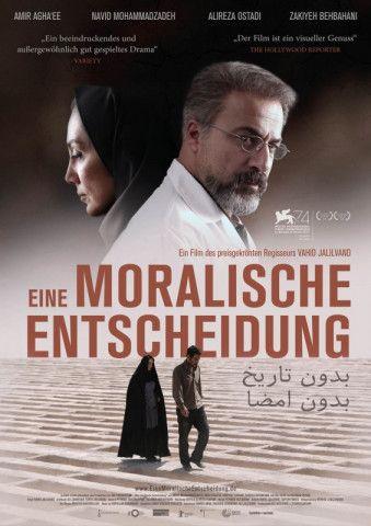 """""""Eine moralische Entscheidung"""" ist spannendes und emotionales Kino aus dem Iran."""
