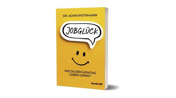 Jobglück – Humboldt, 224 Seiten, 12,99 Euro (Taschenbuch und E-Book)