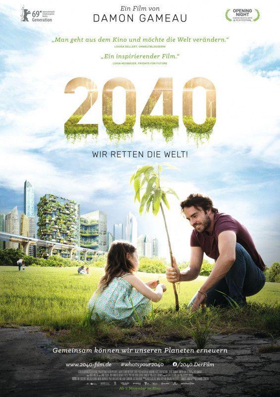 """Der Klimawandel kann gestoppt werden, wenn wir es nur wollen: Das ist die Botschaft der Dokumentation """"2040 - Wir retten die Welt!"""""""