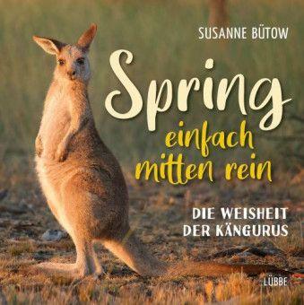 """""""Spring einfach rein"""" von Susanne Bütow ist erschiene bei Lübbe Sachbuch ISBN: 978-3-431-05013-4"""