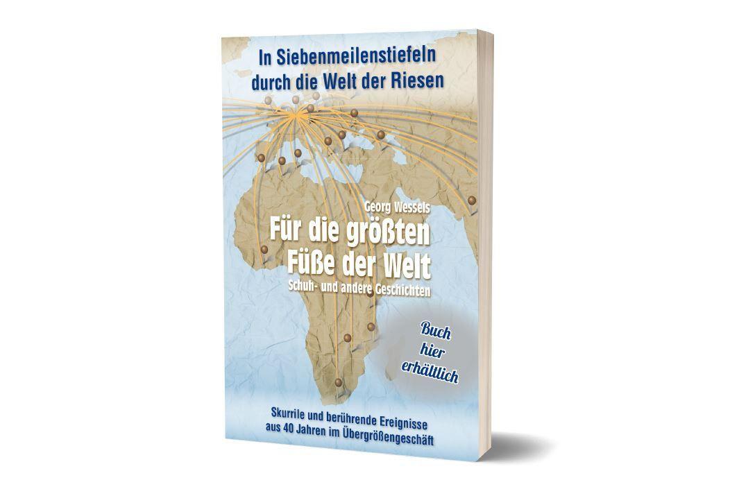 """""""Für die größten Füße der Welt"""" heißt das Buch von Georg Wessels."""