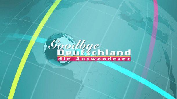 Goodbye Deutschland! Die Auswanderer - Title card